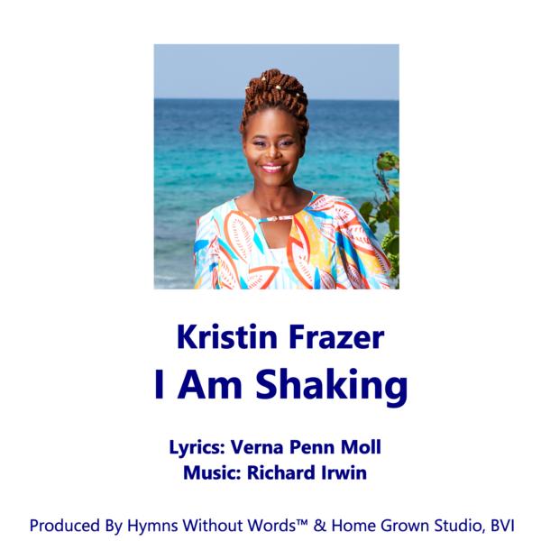 I Am Shaking - Kristin Frazer